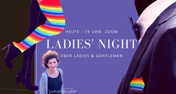 Ladies´ Night – Über Ladies & Gentlemen